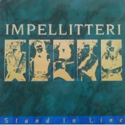 Impellitteri ‎– Stand In Line