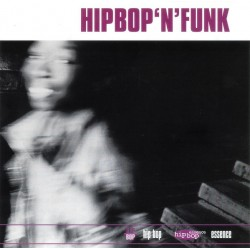 (CD) Various ‎– Hip Bop 'N'...