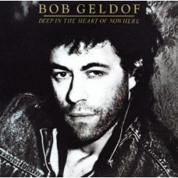 Bob Geldof ‎– Deep In The...