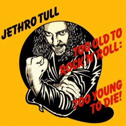 (CD) Jethro Tull ‎– Too Old...