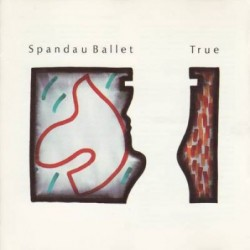 Spandau Ballets - True