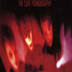 The Cure ‎– Pornography