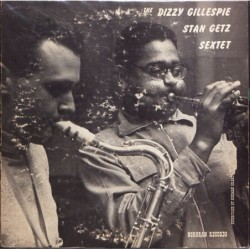 The Dizzy Gillespie - Stan...