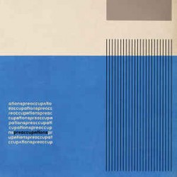Preoccupations –...
