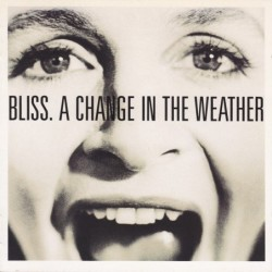 (CD) Bliss -  A Change In...