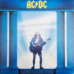 AC/DC ‎ - Who Made Who