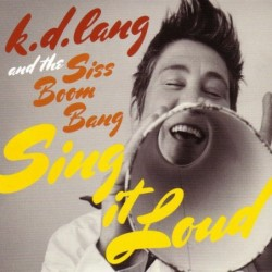 (CD) k.d. lang And The Siss...