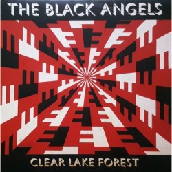 Black Angels - Clear Lake...