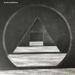 Preoccupations ‎– New Material